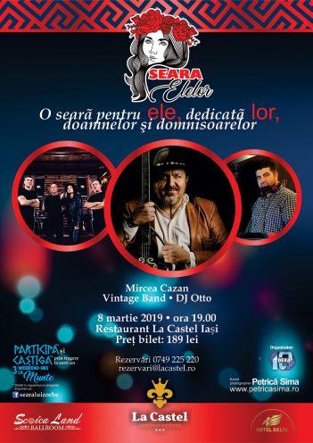 8 Martie: Seara Elelor, ora 19:00, Castel Ballroom